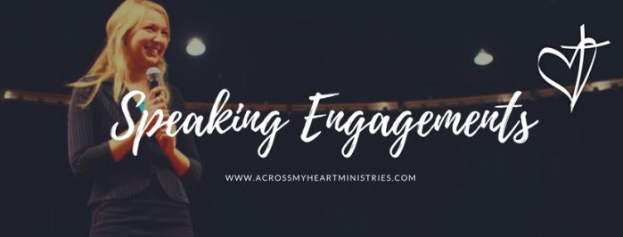 Speaking Engagements Across My Heart